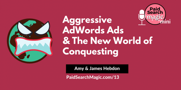 Aggressive AdWords Ads & The New World of Conquesting